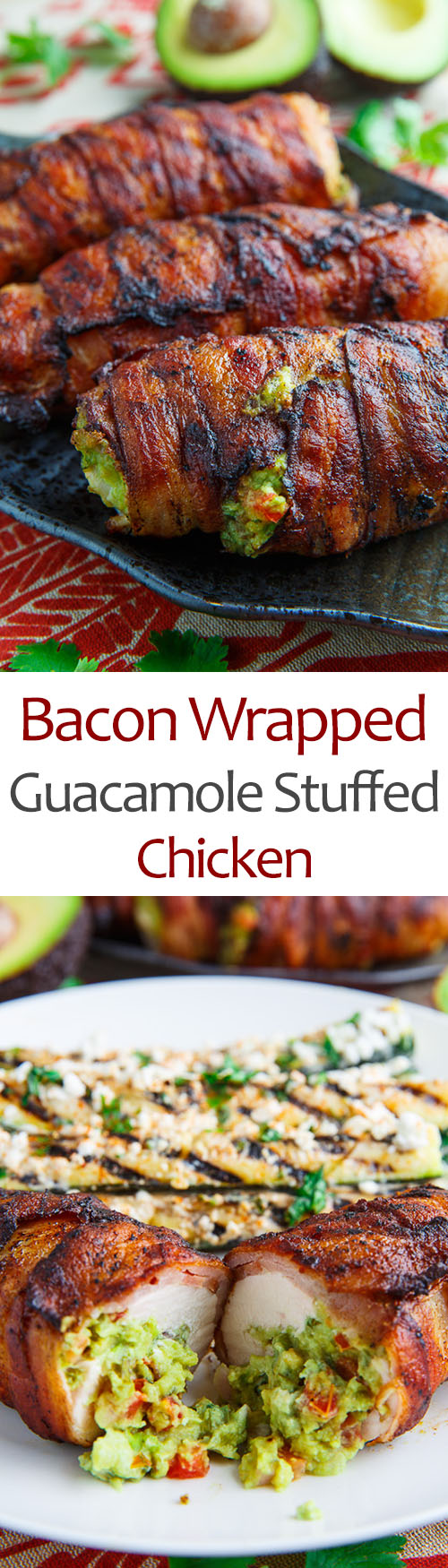 Bacon Wrapped Guacamole Stuffed Chicken