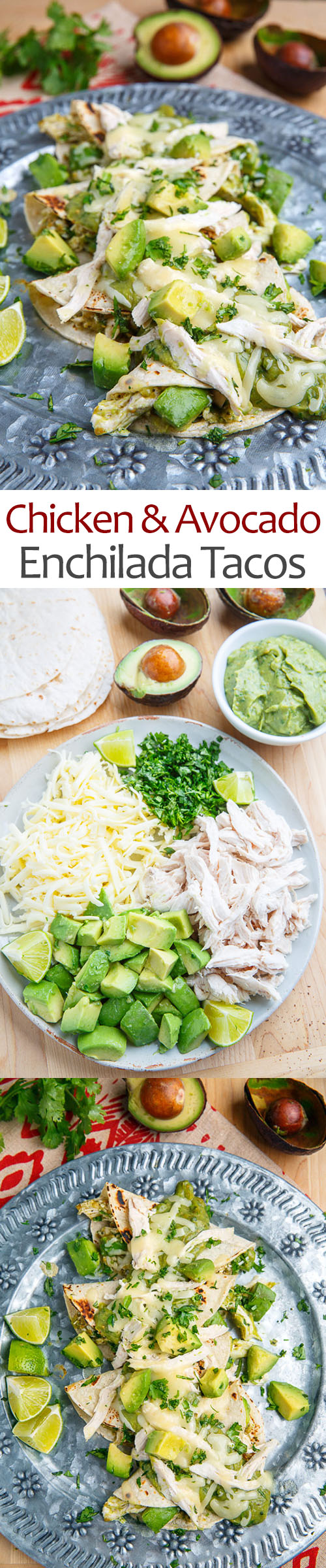 Chicken and Avocado Enchilada Tacos