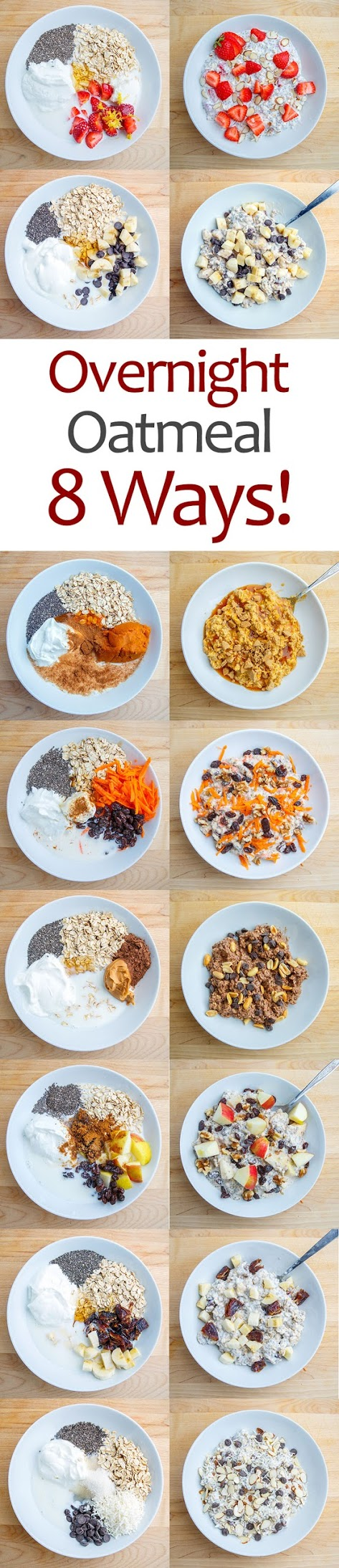 Overnight Oatmeal – 8 Ways!