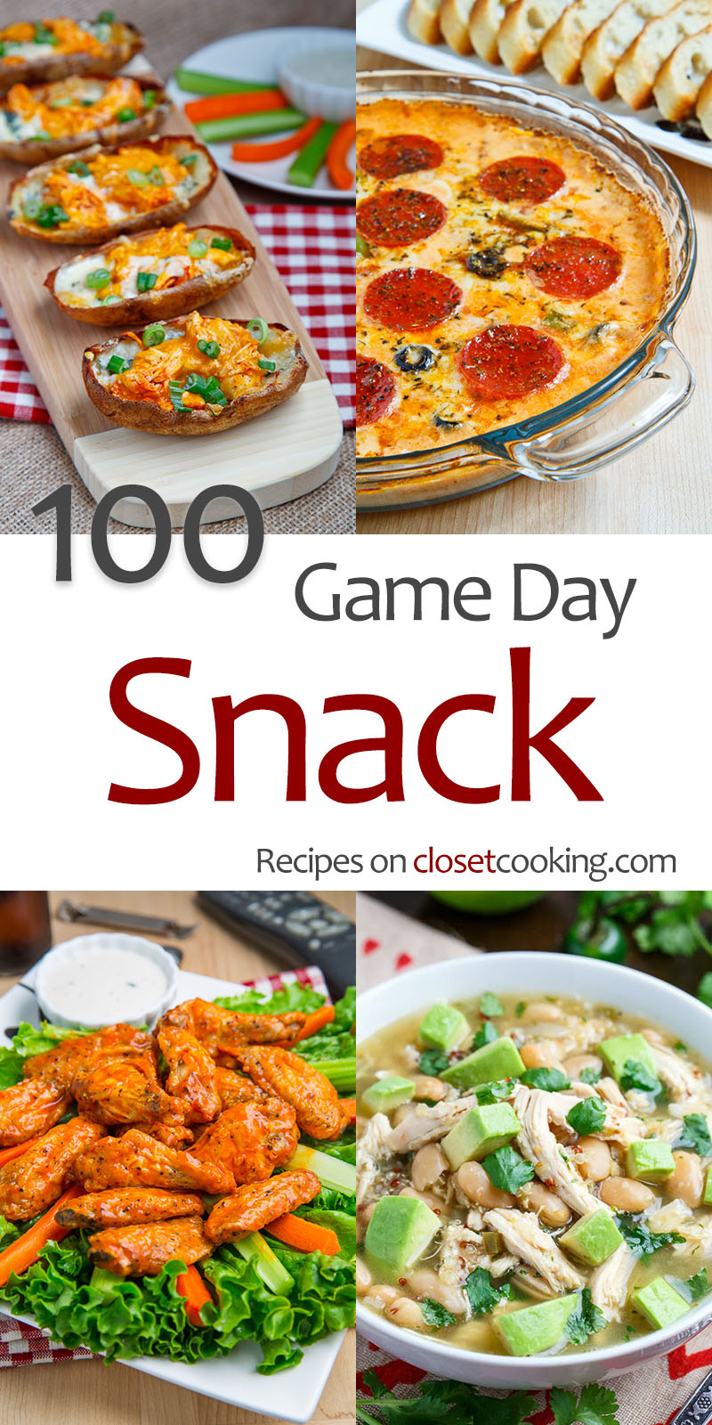100 Game Day Snacks Closet Cooking