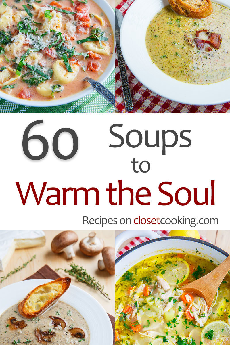 60 Soups to Warm the Soul