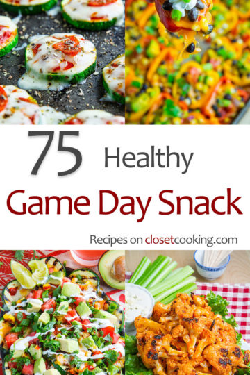 75 Healthy Game Day Snack Recipes
