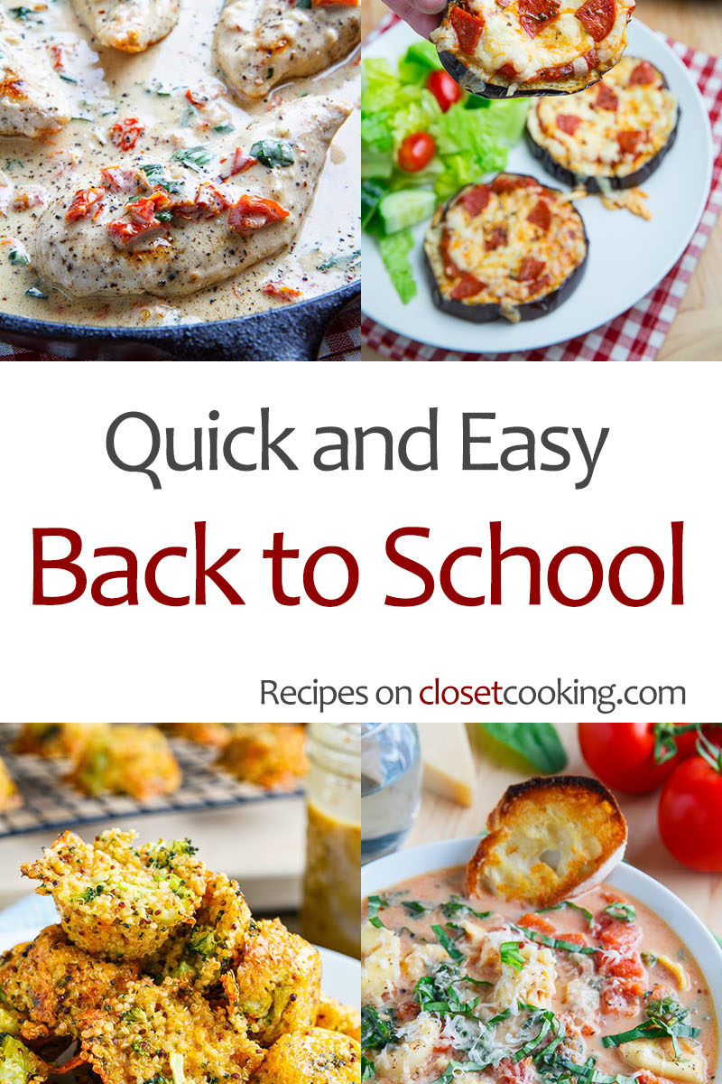 Quick and Easy Back to School Recipes
