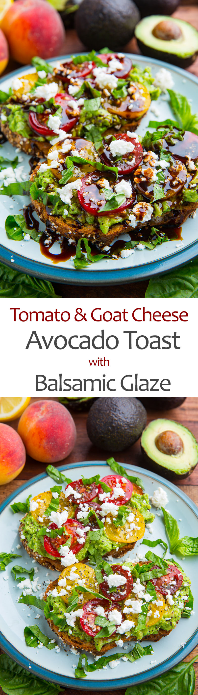 Tomato and Goat Cheese Avocado Toast with Balsamic Glaze