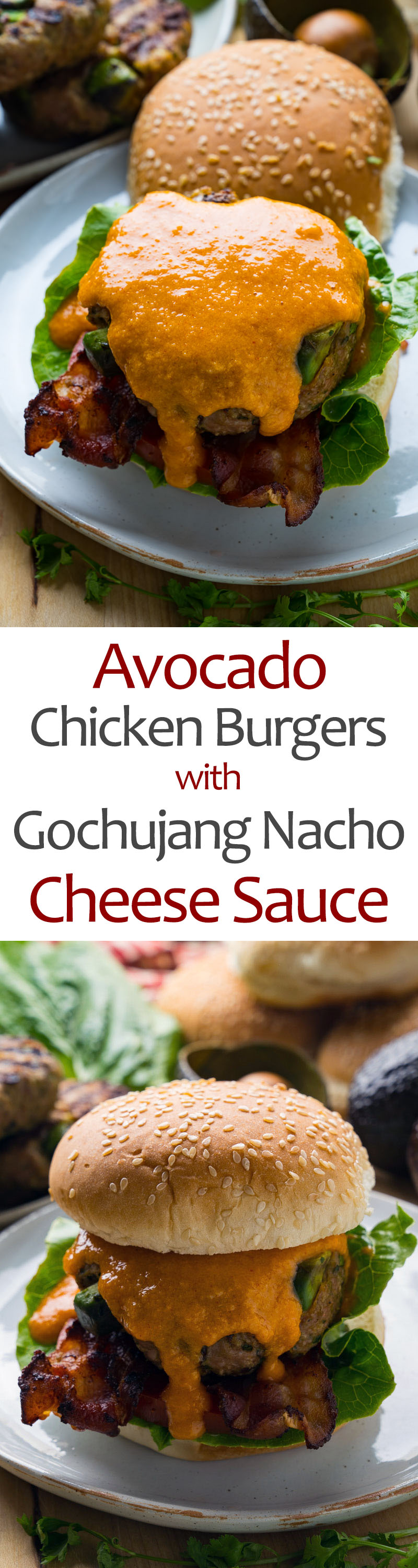 Avocado Chicken Burgers with Gochujang Nacho Cheese Sauce and Bacon