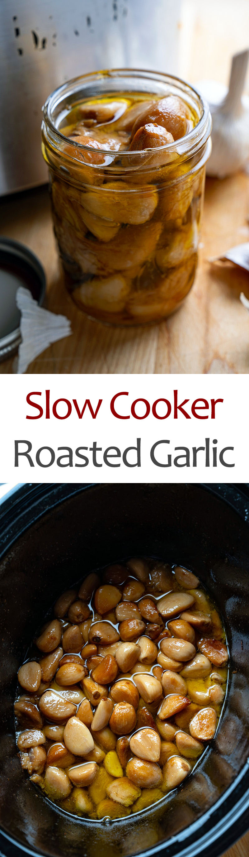 Slow Cooker Roasted Garlic