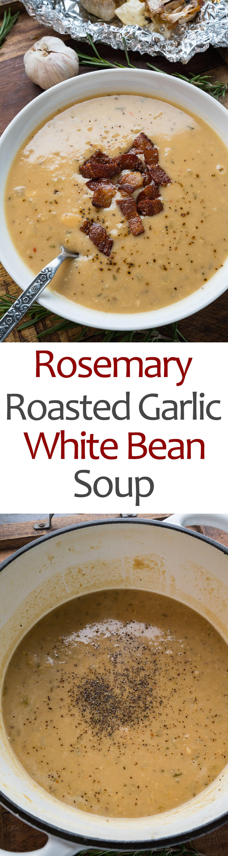 Rosemary and Roasted Garlic White Bean Soup