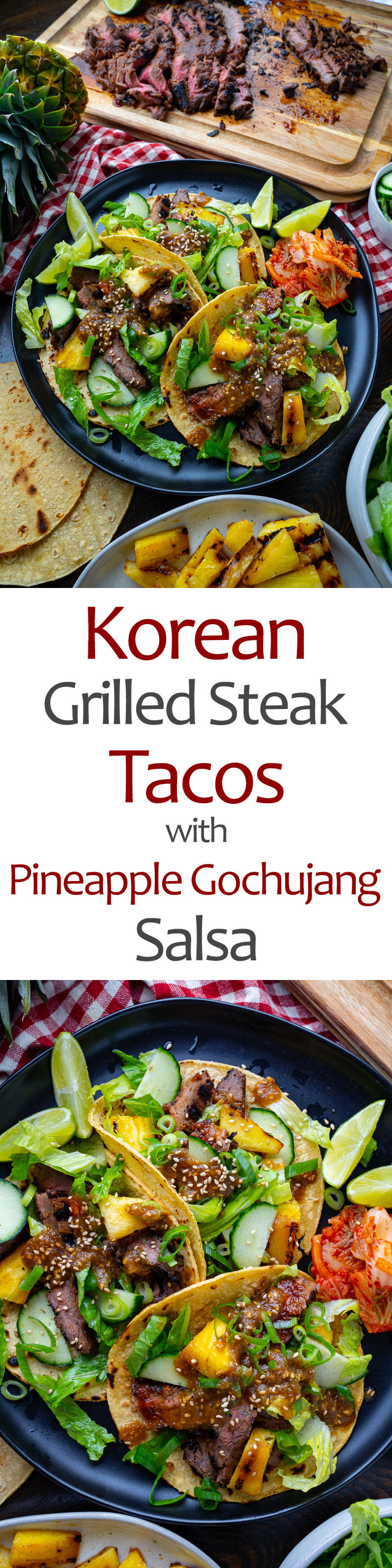 Korean Grilled Steak Tacos with Pineapple Gochujang Salsa