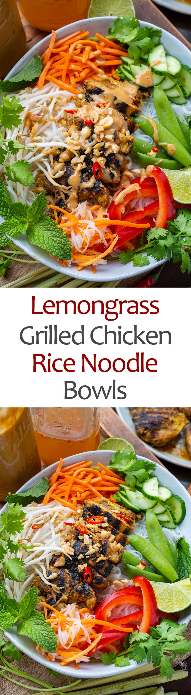 Lemongrass Grilled Chicken Rice Noodle Bowls